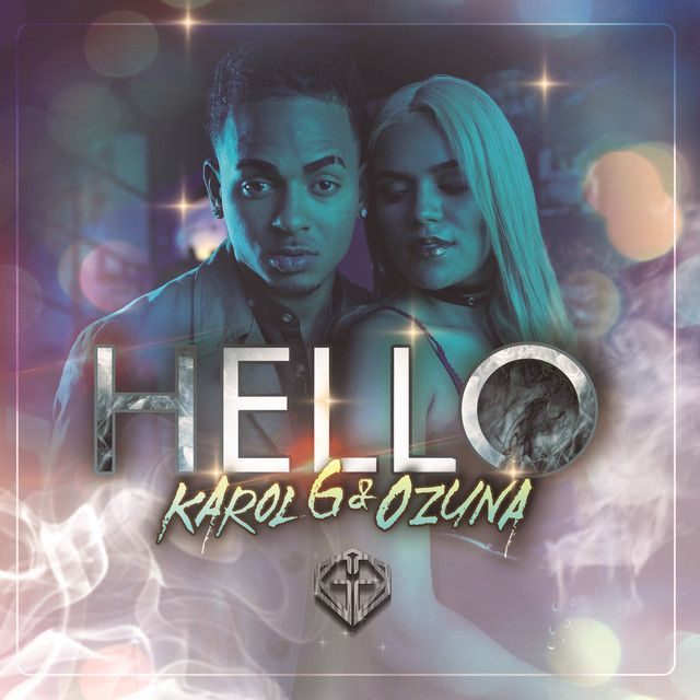 Hello, a song by Karol G, Ozuna on Spotify