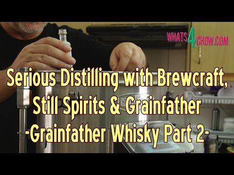 Serious Distilling with Brewcraft, Still Spirits & Grainfather - Grainfa...