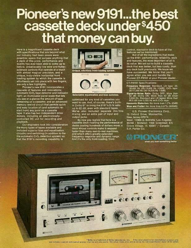 Pioneer Cassette Deck advertisement from the 1970s.  You could buy a economy car for less than $4000 in those days!