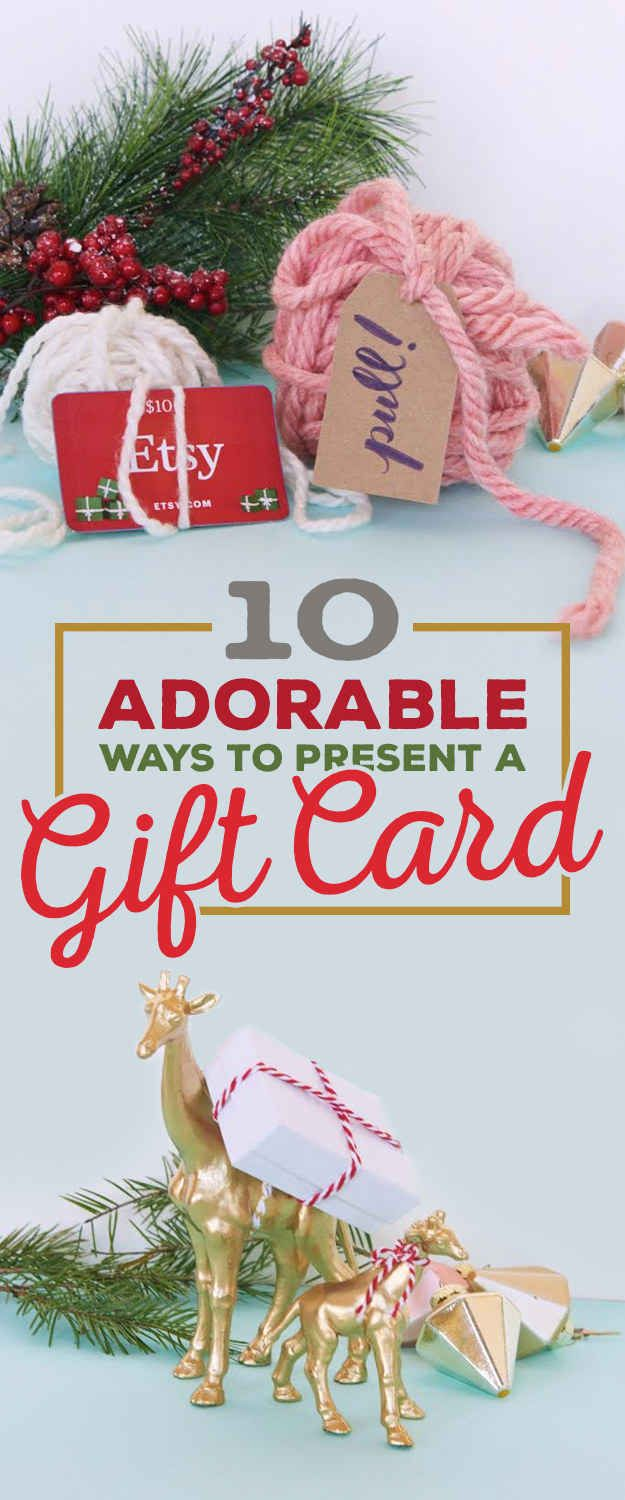 10 Incredibly Cute Ways To Give A Gift Card