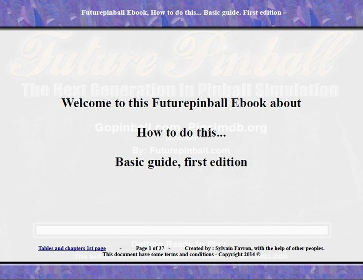 Here is a printscreen of a free pdf guide for futurepinball that i have created. This image show the volume 1. I have made other free pdf guide volumes.