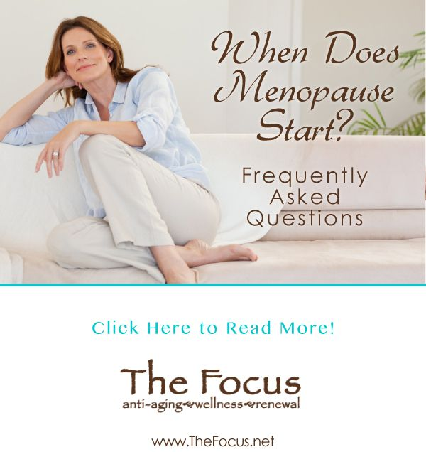 We've compiled three frequently asked questions about menopause, including one of the most important: When does menopause start? Read more! | http://thefocus.net/blog/when-menopause-start/