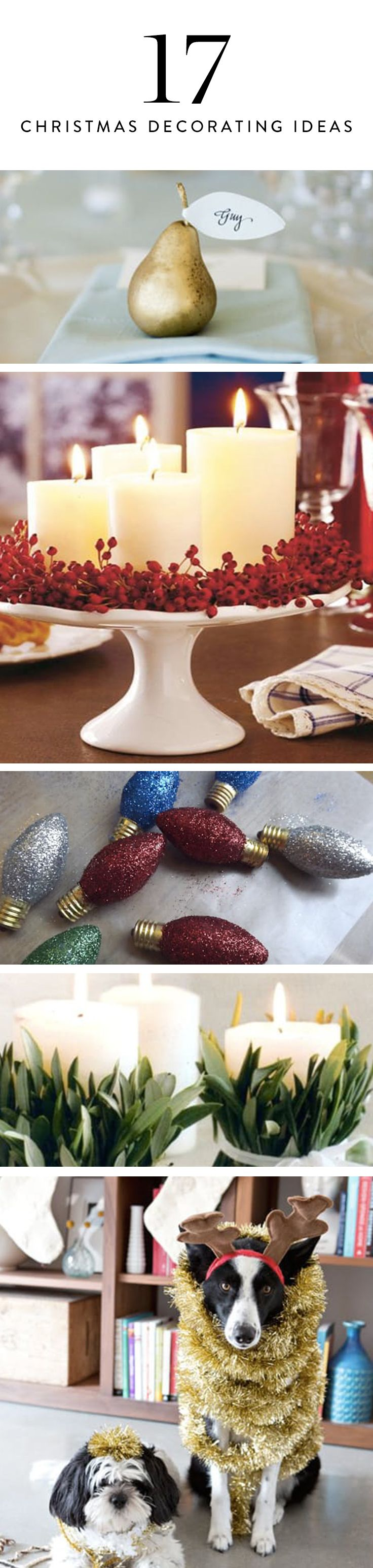It wouldn't be the holidays without twinkly lights and candy canes. But the ones you've had in boxes since Y2K? They could use a little refresh. Here, 17 ways to bring new light to your beloved (but well-worn) decorating staples.