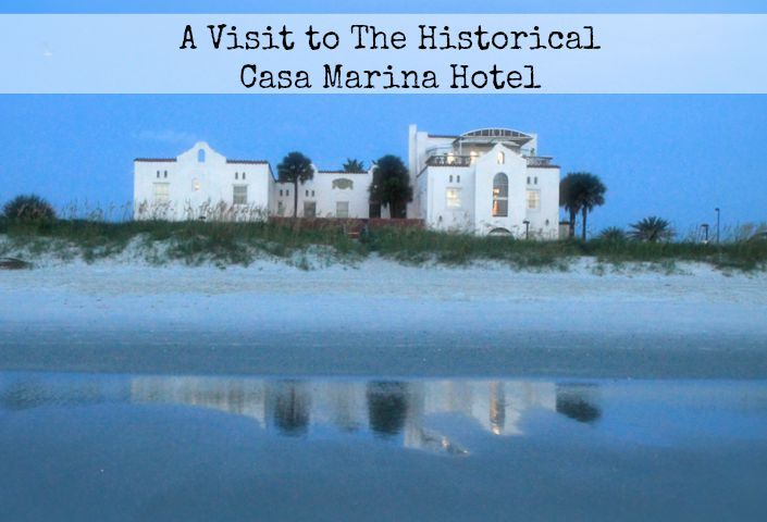 A Visit to The Historical Casa Marina Hotel in Jacksonville Beach, Florida