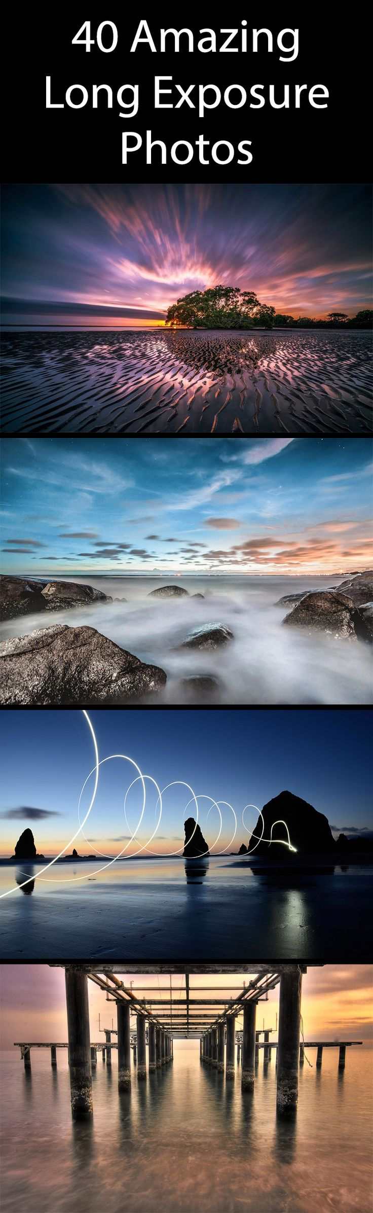 40 Amazing Long Exposure Photos