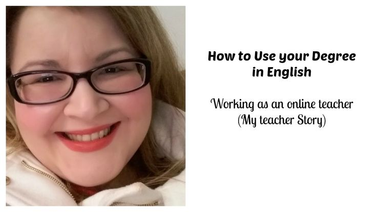 How to Use your Degree in English/ Online Teaching/ My Teacher Story
