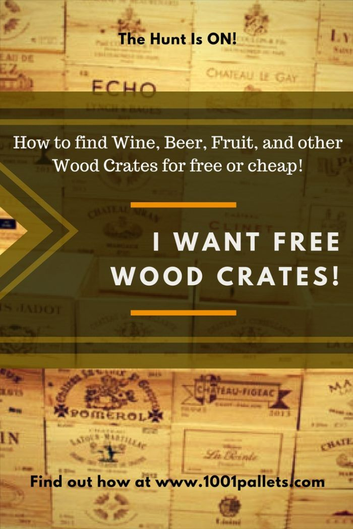 17780 best recycled pallets ideas projects images on for Where can i find old wine crates