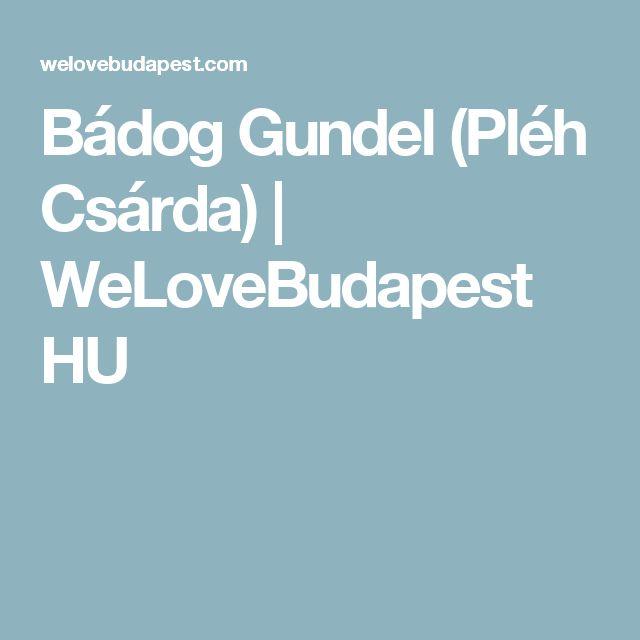 Bádog Gundel (Pléh Csárda) | WeLoveBudapest HU