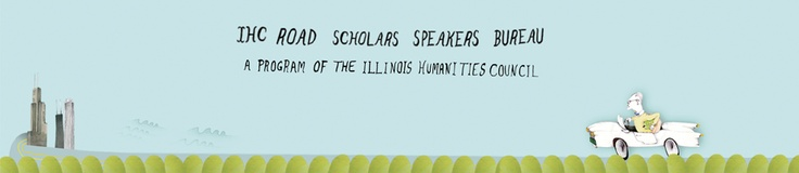 Events for IHC Road Scholars Speakers Bureau | Illinois Humanities Council