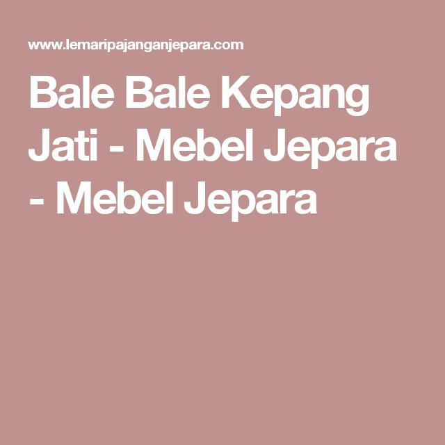Bale Bale Kepang Jati - Mebel Jepara - Mebel Jepara