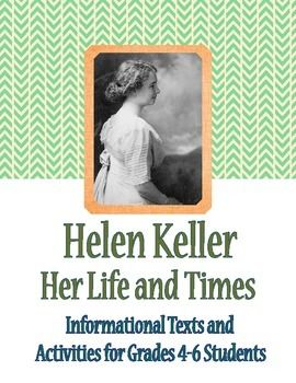 Helen Keller: Her Life and Times - Informational Texts, Activities.  $