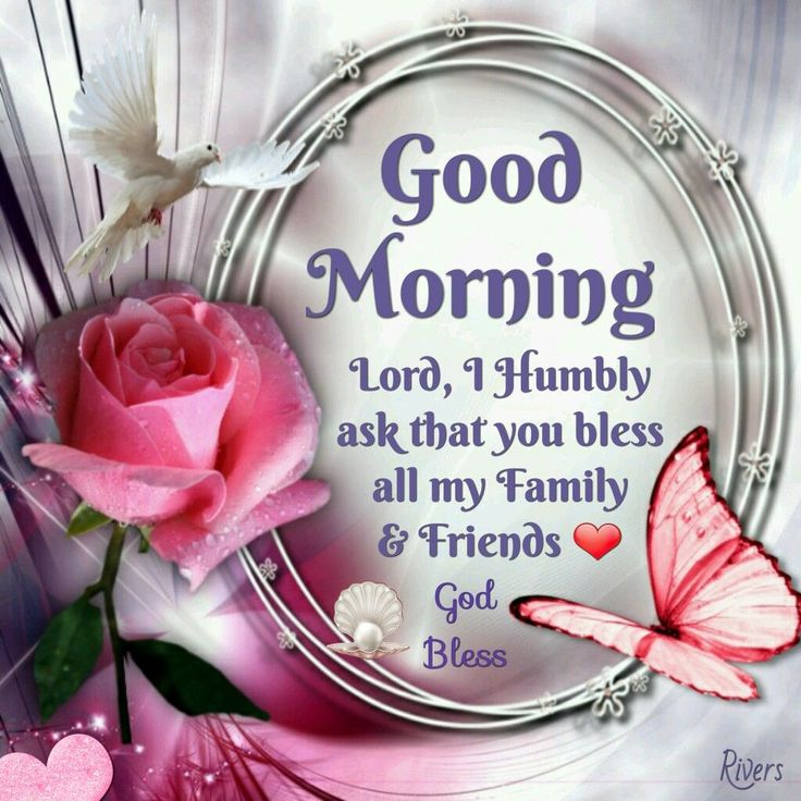 Good Morning My 2: Good Morning, Lord I Humbly Ask That You Bless All My