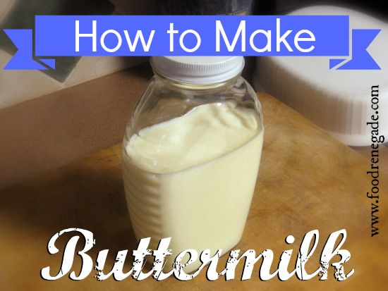 How To Make Buttermilk -- Have you READ the ingredients label of store-bought buttermilk lately? It's kinda scary! Make your own at home.