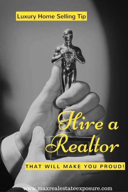 When Selling a Luxury Home Make Sure You Pick an Exceptional Real Estate Agent Who Understands Luxury Real Estate Marketing:  http://www.maxrealestateexposure.com/tips-selling-luxury-home/
