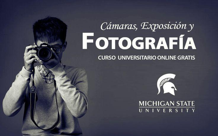 """La Universidad Estatal de Míchigan ha preparado este curso gratuito en línea """"Cámaras, Exposición y Fotografía"""" que inicia el 9 de febrero."""