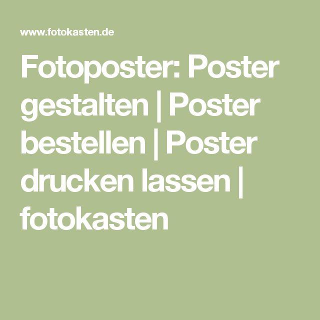 Fotoposter: Poster gestalten | Poster bestellen | Poster drucken lassen | fotokasten