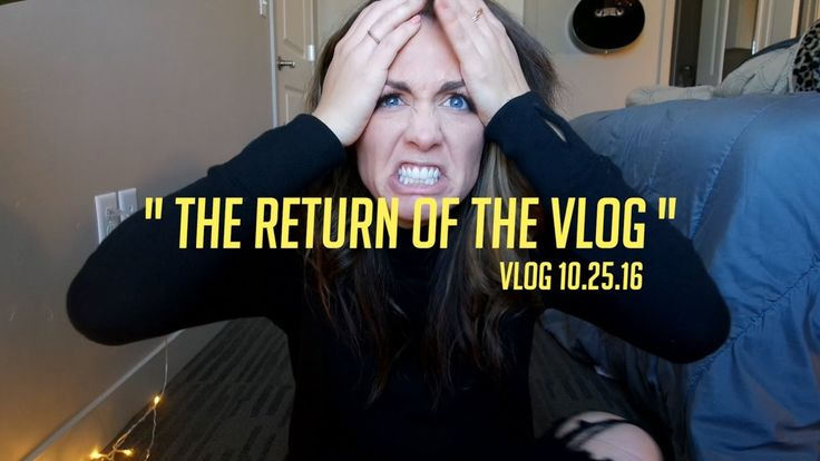The Return of the Vlog
