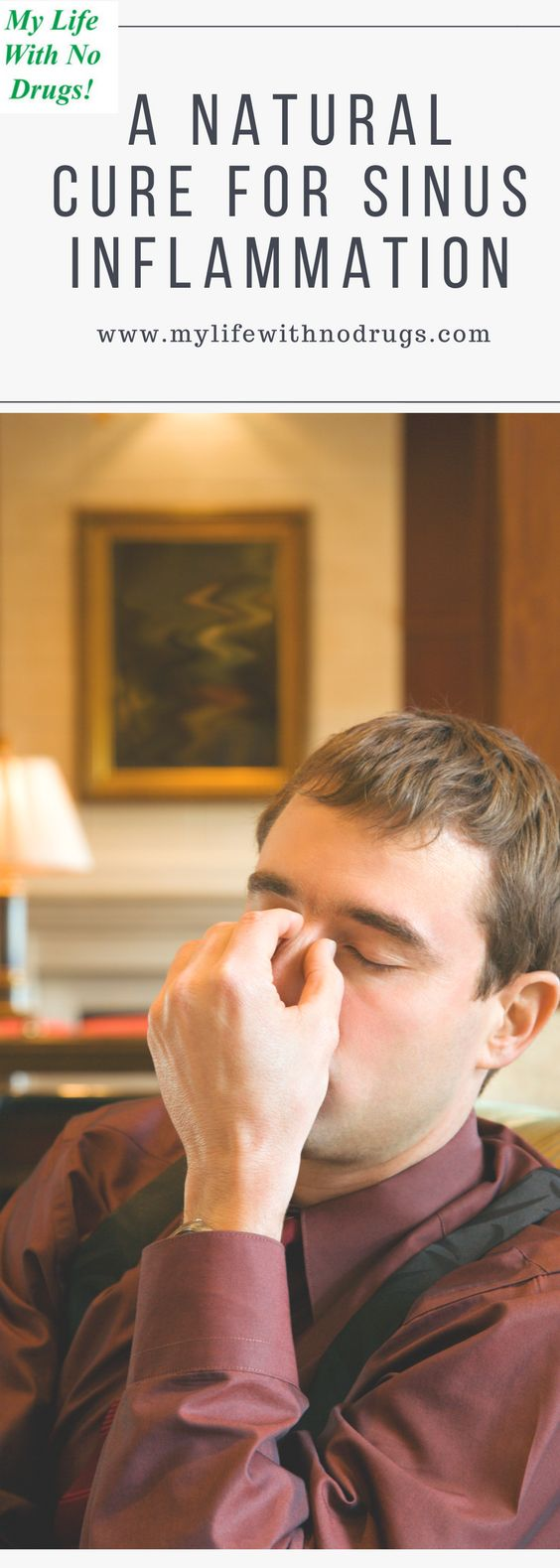 A Natural Cure For #SinusInflammation #Sinus #Inflammation