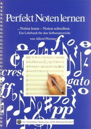 Pfortner, A: Perfekt Noten lernen von Alfred G Pfortner, http://www.amazon.de/dp/3927547050/ref=cm_sw_r_pi_dp_WVu3sb1TEGKBM