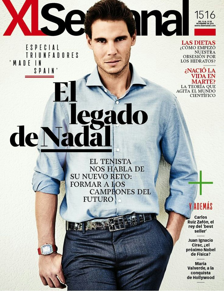 Rafael Nadal covers the latest issue of XL Semanal. (November 2016)