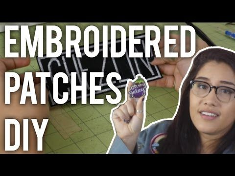 How to Make Custom Embroidered Patches : DIY - Giveaway closed! Winner TBA 4/28/16! - YouTube