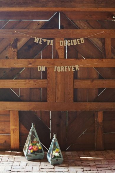 """Wedding Decor: """"We've decided on Forever"""" Barn Banner // Photo by Chris and Allie Bartelski from The Reason via Southern Weddings... Decor from Lindsay Coletta and Buzzy Craftery"""