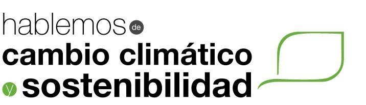 Hablemos de cambio climático Cursos gratuitos sobre cambio climático. ¡Inscríbete! » Hablemos de cambio climático
