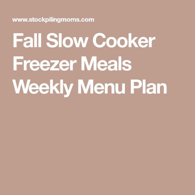 Fall Slow Cooker Freezer Meals Weekly Menu Plan