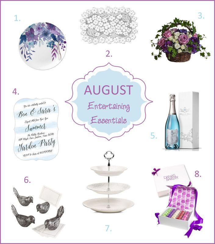 August Entertaining Essentials