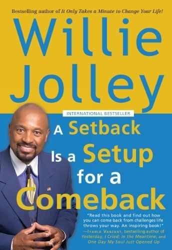 A Setback is a Setup for a Comeback by Willie Jolley. $9.65