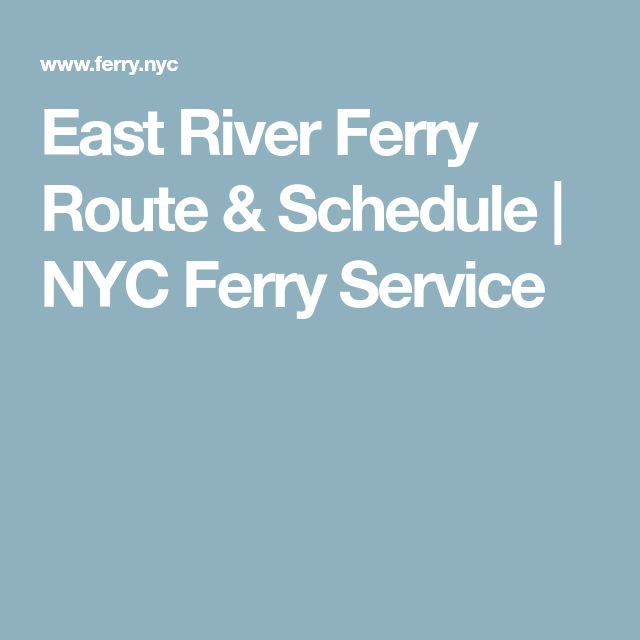 East River Ferry Route & Schedule | NYC Ferry Service