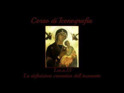 Corso di Iconografia, Lez. n.13 (La definizione cromatica degli incarnati) Arte per Te - YouTube