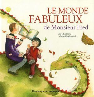 Le monde fabuleux de Monsieur Fred CPRPS 31997000949966 Pierrot est aujourd'hui adulte, mais jamais il n'a oublié Monsieur Fred. Tous les jours, Monsieur Fred s'assoyait au parc et lisait son livre de contes invisible. Et tous les jours, Pierrot le rejoignait et écoutait les magnifiques histoires qu'il racontait. Un jour, Monsieur Fred n'est pas venu. La maladie l'avait emporté. Mais avant de mourir, il avait pris soin d'emballer son livre de contes .