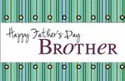 Happy Father's Day Brother