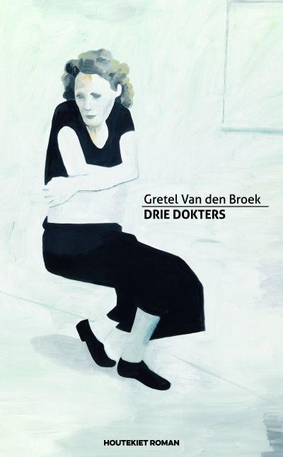 Drie dokters -  Van den Broek, Gretel -  plaats 603.2 # Stervensbegeleiding