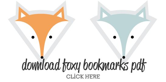 Foxy fox bookmarks - free printable
