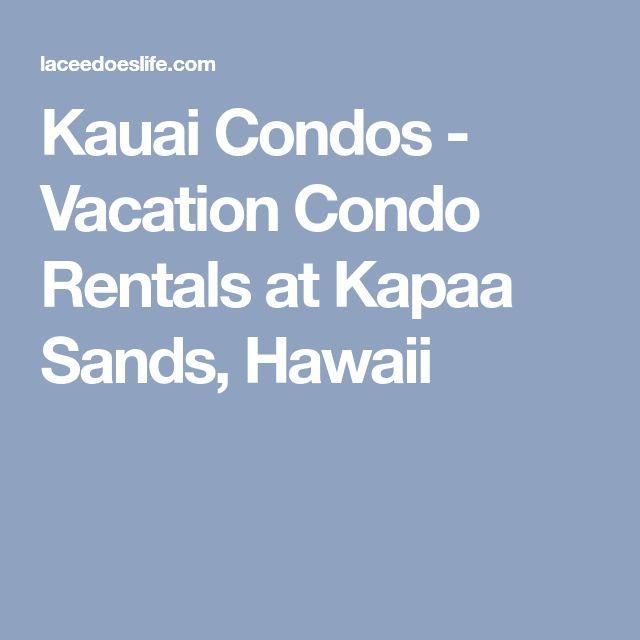 Kauai Condos - Vacation Condo Rentals at Kapaa Sands, Hawaii