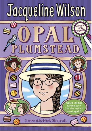 Opal Plumstead by Jaqueline Wilson - A Review