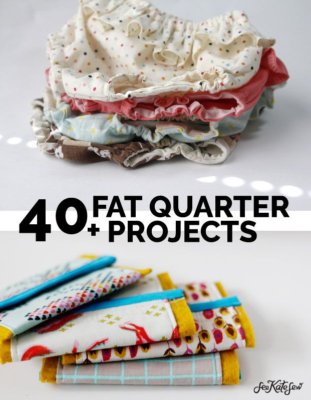 40 Fat Quarter projects! | Small projects that you can do with a piece of fabric …   – see kate sew projects