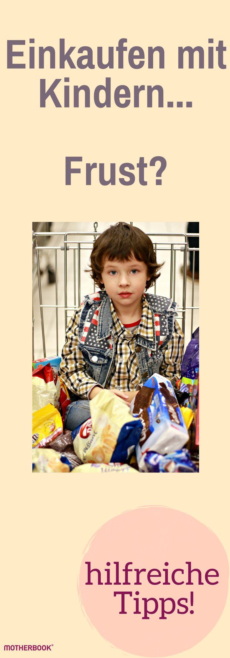 Einkaufen mit Kind löst bei vielen Müttern Angst und Frust aus! Wir haben hilfreiche Tipps, wie du entspannt einkaufen kannst. #motherbook #kinder #familie #muetter