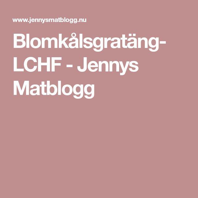 Blomkålsgratäng- LCHF - Jennys Matblogg