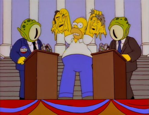 In 1996 Treehouse of horror VII episode, Homer reveals to the world that the US political leaders are none other than lizard aliens posing as human leaders to conquer the world.