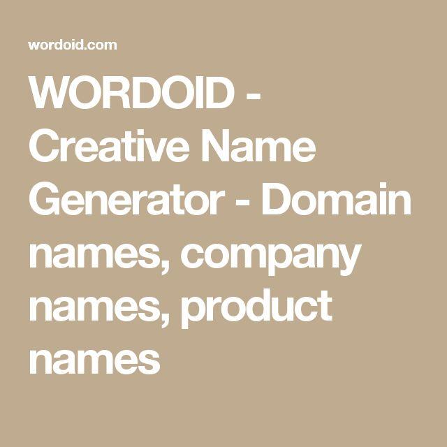 WORDOID - Creative Name Generator - Domain names, company names, product names