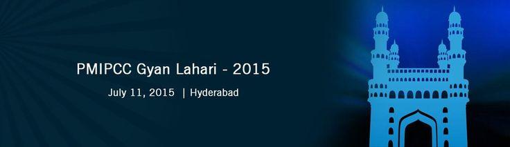 PMIPCC Gyan Lahari - 2015 @ Hyderabad on July 11th  Book your Tickets Now: http://bit.ly/1JVZcF8  #Hyderabad #PMIPCC #MeraEvents