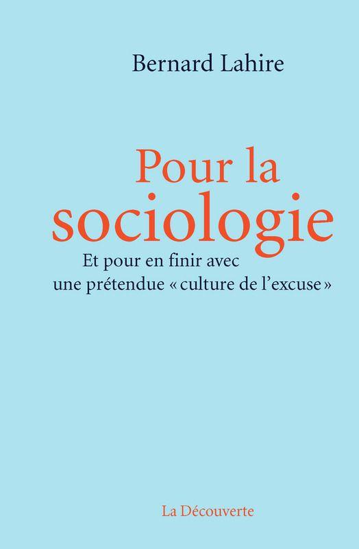 Bernard Lahire - Pour la sociologie