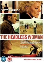 The Headless Woman by Lucrecia Martel