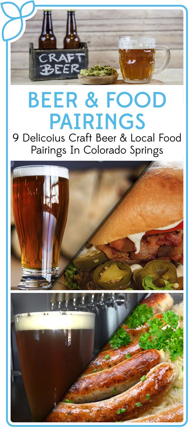 To enjoy a craft beer on its own is smart, but to pair it with food is wise! We've put together a list of 9 delicious beer and food pairings you can get from local breweries right here in Colorado Springs!
