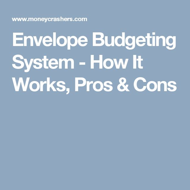 Envelope Budgeting System - How It Works, Pros & Cons