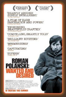 """""""Roman Polanski: Wanted and Desired"""" (2008) 