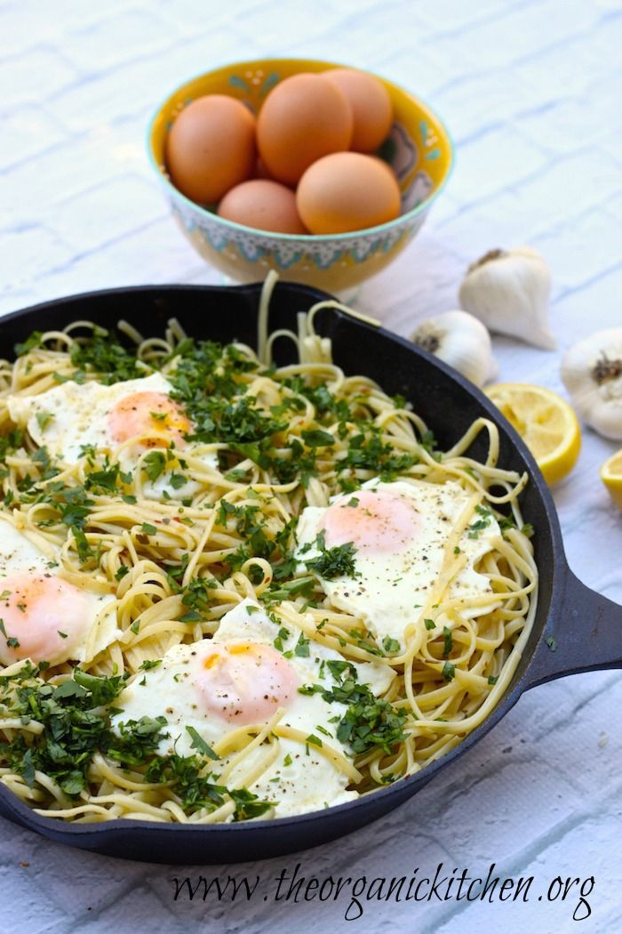 Pasta Aglio e Olio with Eggs Sunnyside Up Another Casual Friday Meal from The Organic Kitchen